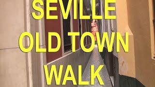 "Seville, Spain walk in Santa Cruz ""Old Town"""