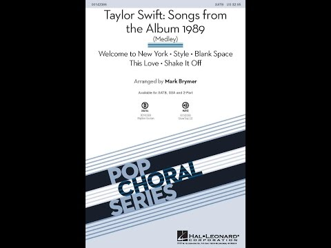 Taylor Swift: Songs from the Album 1989 (Medley) - Arranged by Mark Brymer