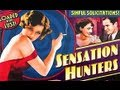 Sensation Hunters 1933 Full Movie