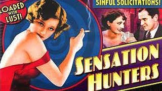 Sensation Hunters (1933) - Full Movie