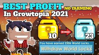 BEST PROFIT IN GROWTOPIA 2021!! NO FARMING ( Lazy Profit ) - Growtopia