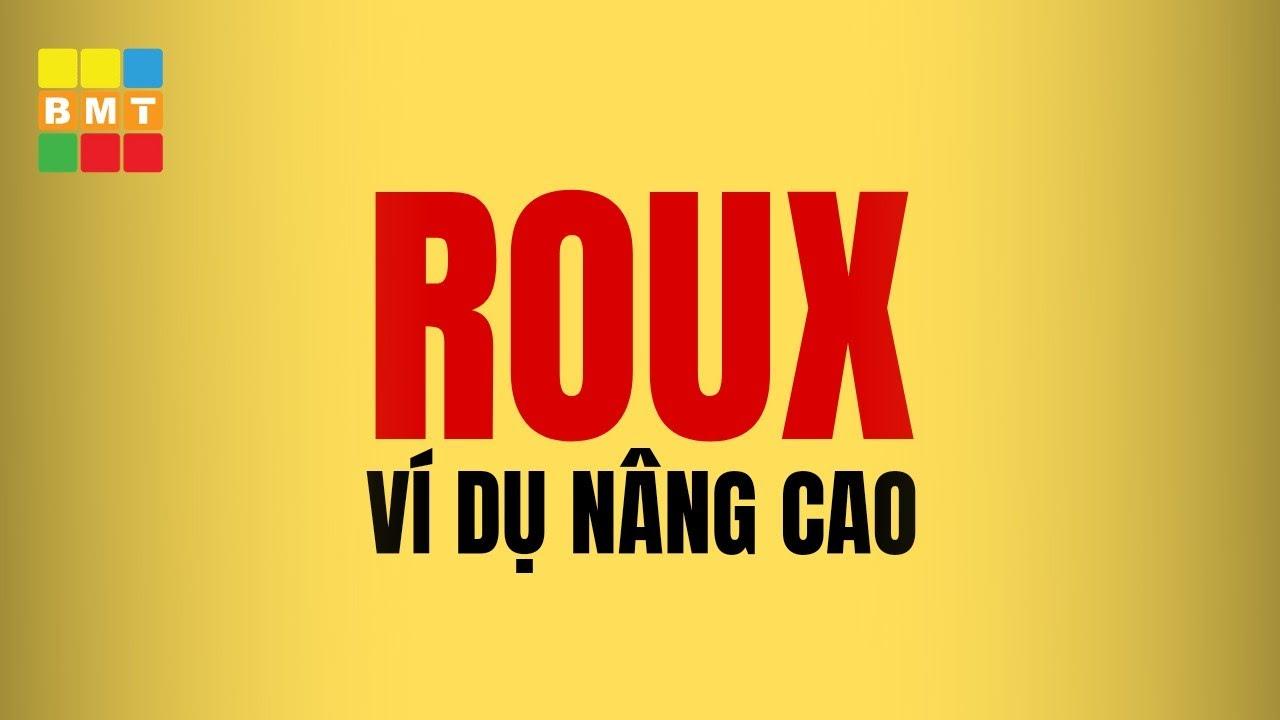 Example Roux nâng cao || RUBIK BMT (ft. Hoàng Q. Việt)