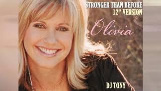 Olivia Newton John Stronger Than Before 12 Version DJ Tony