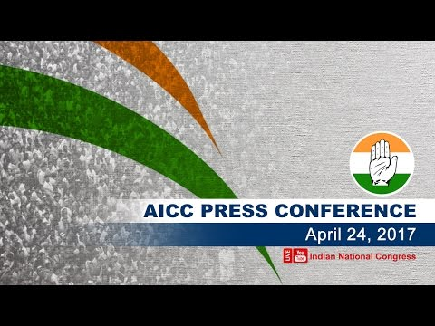 LIVE : AICC Press Briefing By Manish Tewari at Congress HQ, April 24, 2017