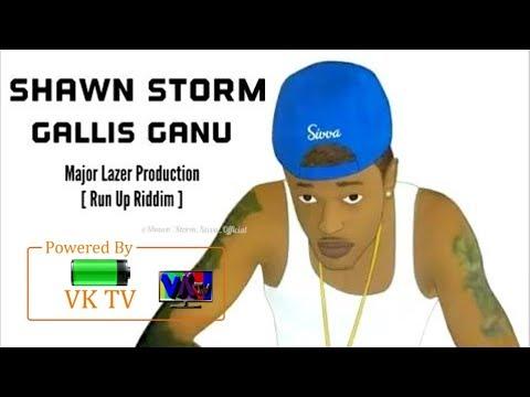 Shawn Storm - Gallis Ganu (Run Up Riddim) January 2018