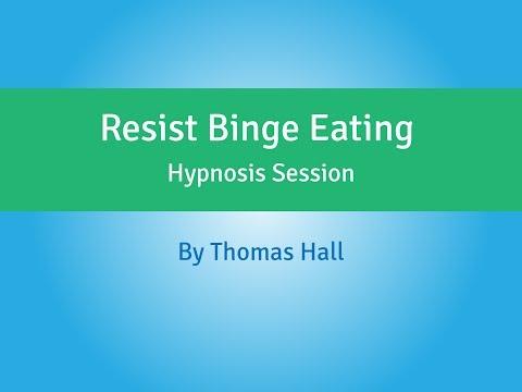Resist Binge Eating - Hypnosis Session - By Thomas Hall
