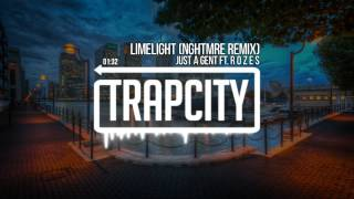 Just A Gent - Limelight ft. R O Z E S (NGHTMRE Remix)