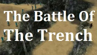 The Battle Of The Trench