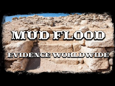 Mud flood evidence worldwide