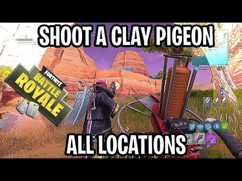 SHOOT A CLAY PIGEON AT DIFFERENT LOCATION ( ALL LOCATIONS ) -  FORTNITE SEASON 5 WEEK 3 CHALLANGE