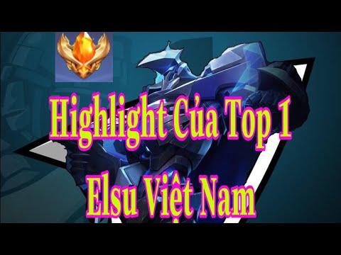 Highlight Của Top 1 Elsu Việt Nam Mùa S14