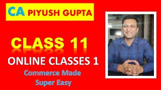 Class 11 Accounts Chapter 1 What is Accounts Meaning by CA Piyush Gupta