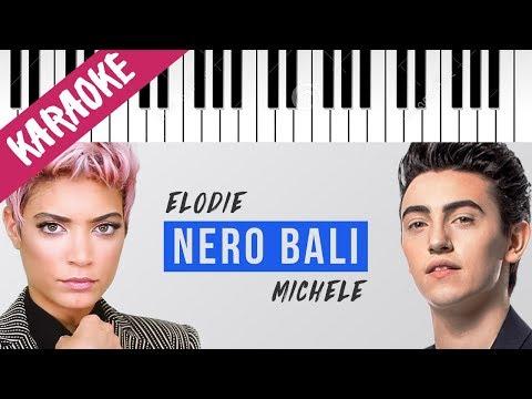 Elodie feat. Michele Bravi e Gue Pequeno | Nero Bali // Piano Karaoke con Testo