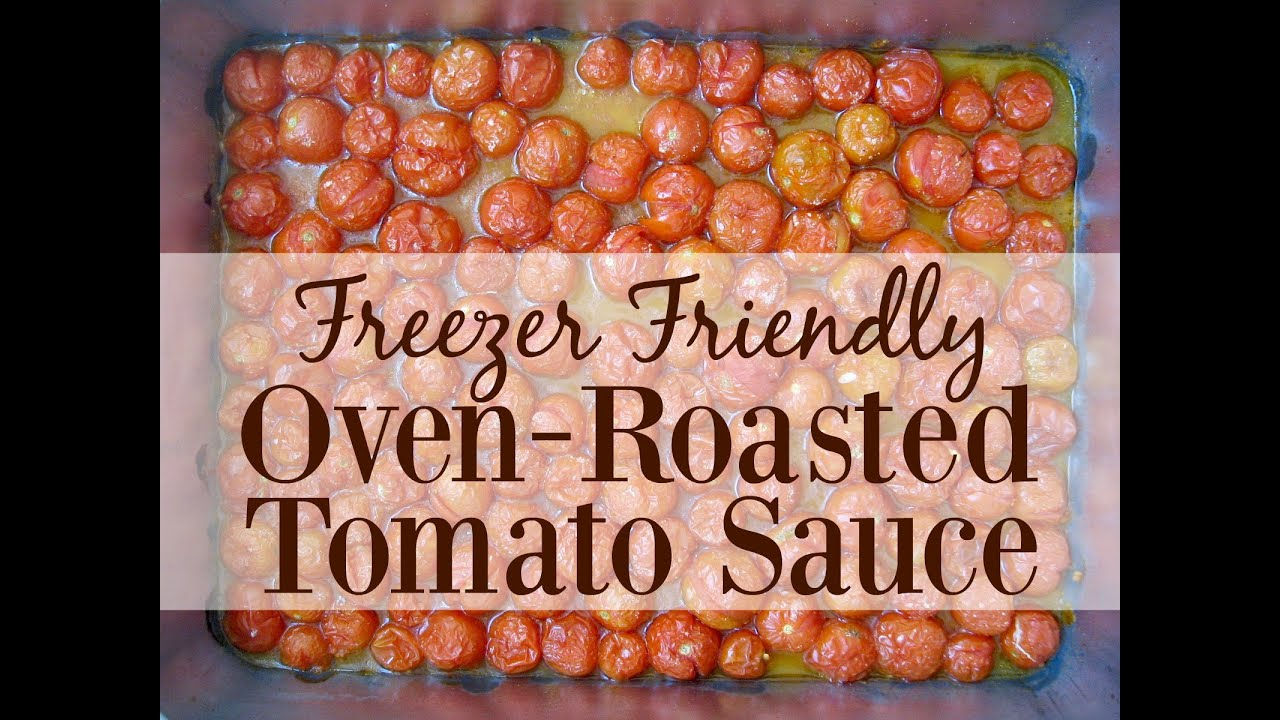Freezer Friendly Oven-Roasted Tomato Sauce