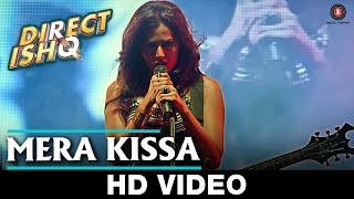 Mera Kissa | Direct Ishq | Rajniesh Duggal, Arjun Bijlani & Nidhi Subbaiah
