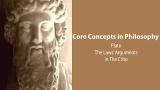 Video The Laws' Arguments (from Socrates) in Plato's Crito - Philosophy Core Concepts download MP3, 3GP, MP4, WEBM, AVI, FLV November 2018