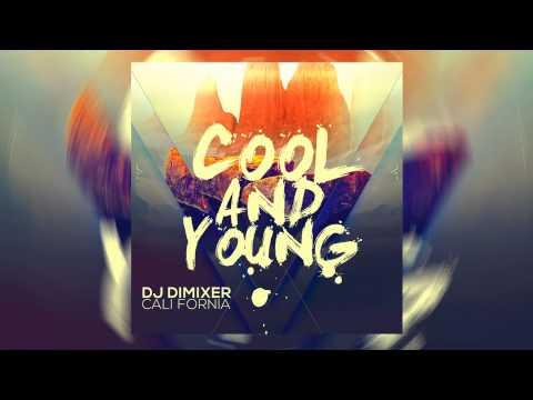 Radio Record–DJ Dimixer, Cali Fornia - Cool & Young. Свежаки Radio Record - DJ DimixeR feat. Cali Fornia - Cool & Young скачать песню трек
