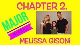 Melissa Gisoni || Major Minors || Chapter 2.