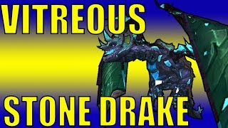 VITREOUS STONE DRAKE DROP | World of Warcraft