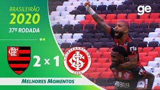 FLAMENGO 2 X 1 INTERNACIONAL | MELHORES MOMENTOS | 37ª RODADA BRASILEIRÃO 2020 | ge.globo