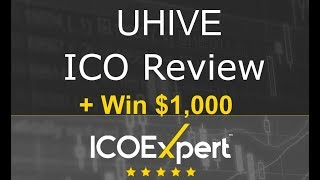 UHIVE ICO Review | Win $1,000 For Your Question |