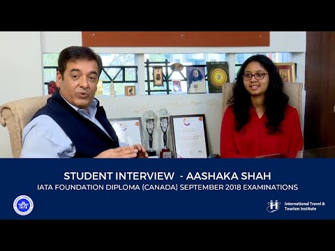 Student Interview  - Aashaka Shah |  IATA FOUNDATION Diploma (Canada) September 2018 Examinations