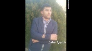 Zahir Qemli   Olerem Men 2016