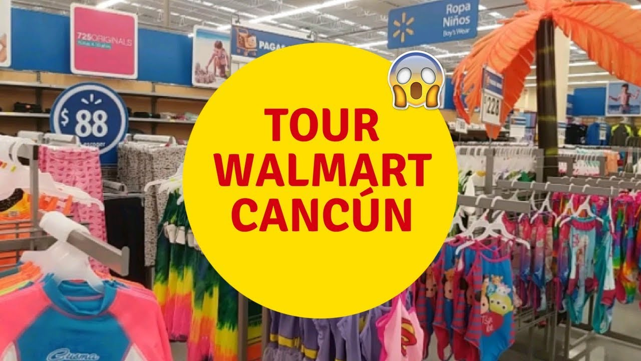 06ee6816248 TOUR NO WALMART DE CANCÚN