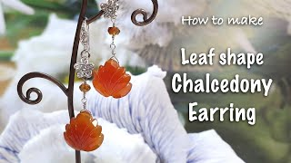 Leaf shape chalcedony Earring | Jewelry DIY | Handmade Jewel…