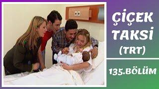 Çiçek Taksi | 135. Bölüm (TRT Bölümleri)