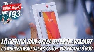 Bất ngờ với giá bán của 4 smartphone Vsmart | Tin Công Nghệ Hot Số 193