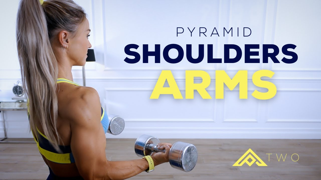 PYRAMID SHOULDERS & ARMS WORKOUT - Hypertrophy   Pyramid Series Day 2