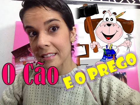 O Cão e o Prego!!  | Thais Viana