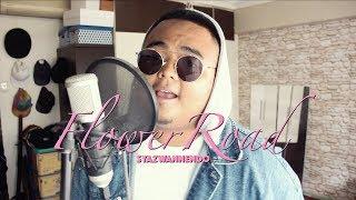 Flower Road - BIGBANG (Syazwannendo Malay Cover)