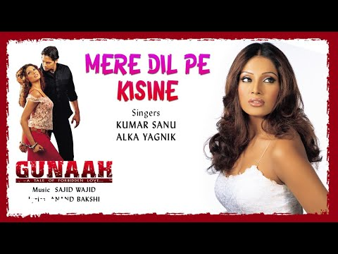 Mere Dil Pe Kisine - Official Audio Song   Gunaah   Sajid Wajid