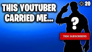 THIS YOUTUBER CARRIED ME ON FORTNITE...