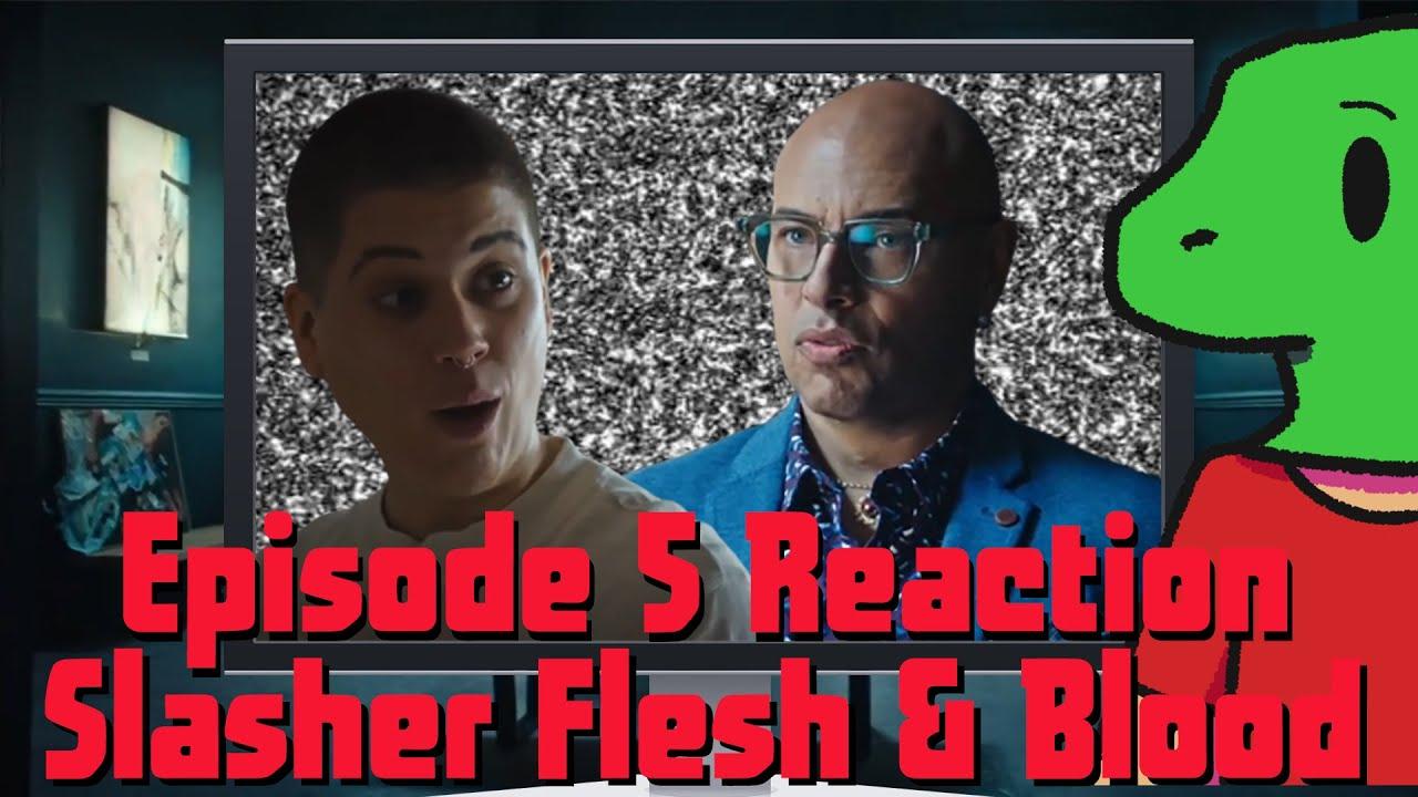 Download Slasher Flesh And Blood - Episode 5 Reaction
