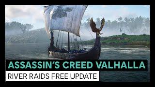 Assassin's Creed Valhalla: River Raids Free Update