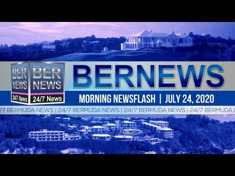 Bermuda Newsflash For Friday, July 24, 2020