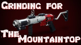 Grinding for my Mountaintop on Destiny 2