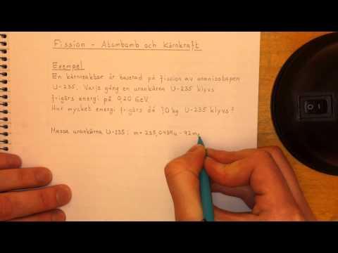 Fysik 1 Fission - Atombomb och Kärnkraft