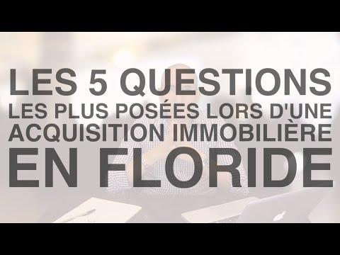 Acquisition Immobilière en Floride | Les 5 Questions les plus posées - Florida-invest