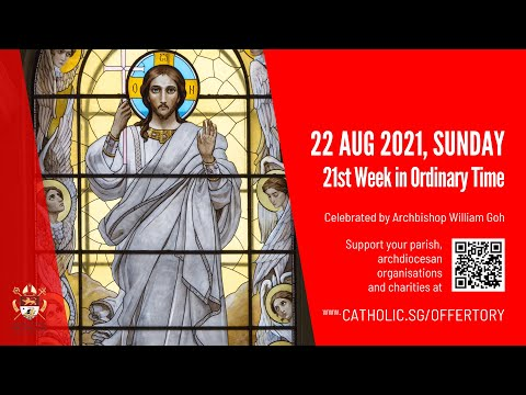 Catholic Sunday Mass Today Live Online - Sunday, 21st Week In Ordinary Time 2021