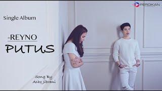 REYNO | SINGLE ALBUM | PUTUS | Official Music | Song by Acho Jibrani