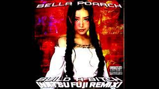 Bella Poarch - Build A B*tch (Natsu Fuji Remix)