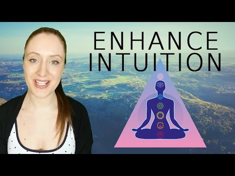 How To Enhance Your INTUITION: 9 Ways