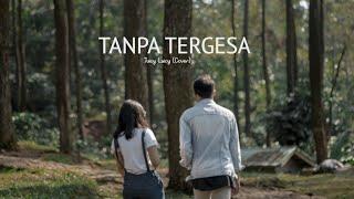 Gambar cover Tanpa Tergesa - Juicy Luicy | (Nasrur, Dila & Yusril) cover
