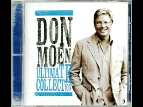 The Best of Don Moen Praise and Worship Songs-3 Hours