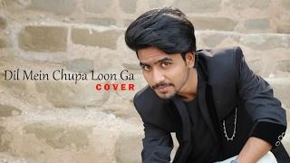 Video Dil Main Chhupa Loon Ga Cover   By Faizy Bunty download MP3, 3GP, MP4, WEBM, AVI, FLV Oktober 2018