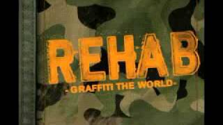 Rehab - graffiti the world [Lyrics]